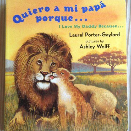 """""""I Love Dad"""" ~ """"Quiero a Papá"""""""