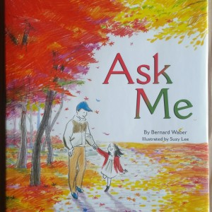 Ask Me by Bernard Illustrated by Suzy Lee