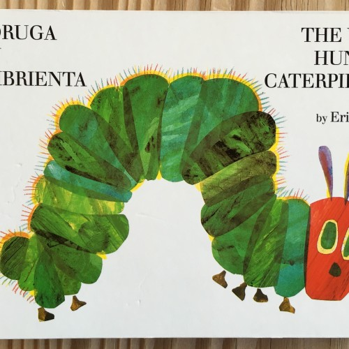 Hungry Caterpillar ~ Oruga hambrienta